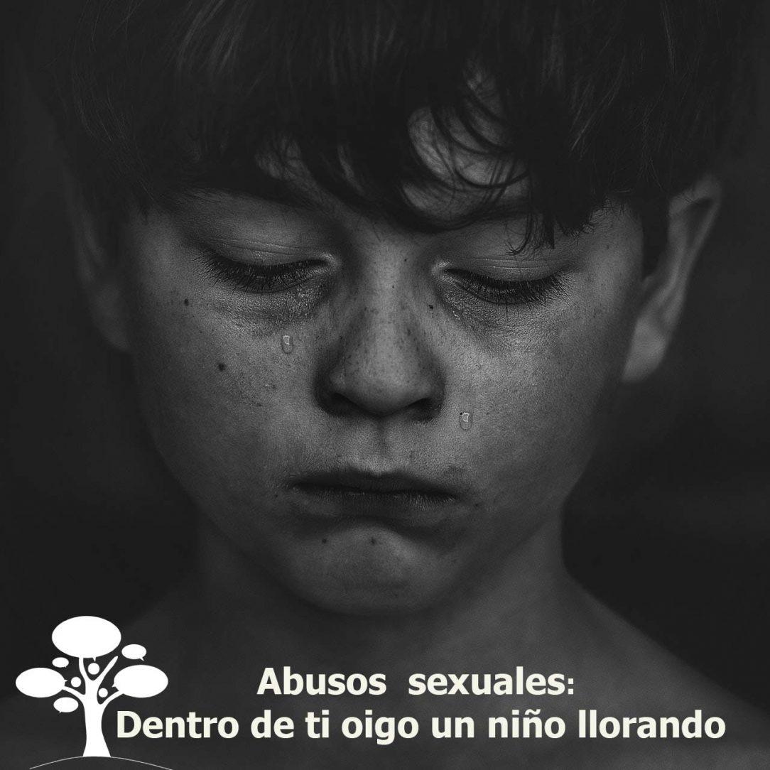 Abusos sexuales en la infancia: conectar con el niño herido